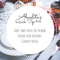 Abuelita's Quick Tip #4